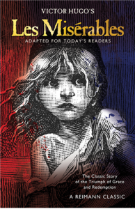 Les Misérables by Victor Hugo and Jim Reimann