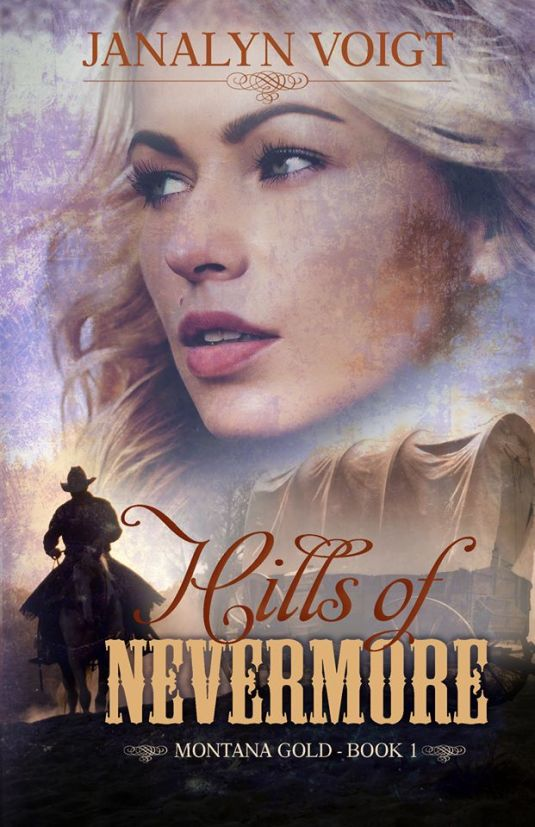 Hills-of-Nevermore-by-Janalyn-Voigt
