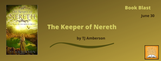 The Keeper of Nereth Book Blast